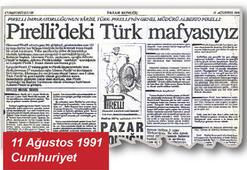 Pirelli'deki Türk Mafyası'nın marifetleri