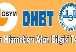 DHBT sınav sonuçları açıklandı mı ÖSYM açıklama yaptı