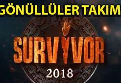 Survivor 2018 ne zaman Survivor Gönüllüler takımı açıklandı İşte o isimler...