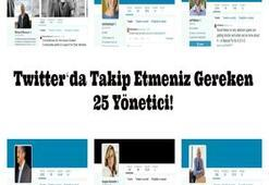 Twitter'da Takip Etmeniz Gereken 25 Yönetici