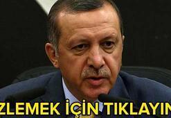 Erdoğan: Türkiyenin teröre karşı tutumu bellidir