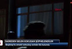 Beşiktaşta emekli astsubay evinde ölü bulundu