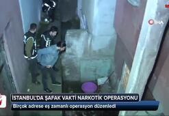 İstanbulda şafak vakti narkotik operasyonu
