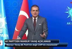 Ömer Çelik: Mansur Yavaş AK Partinin değil CHPnin meselesidir