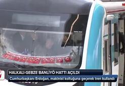 Cumhurbaşkanı Erdoğan, makinist koltuğuna geçerek tren kullandı