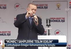 Cumhurbaşkanı Erdoğan: Münbiç'i sahiplerine teslim edelim
