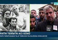 Hamza Hamzaoğlu: Allah Talat Terimden razı olsun Fatih Terim gibi bir evlat yetiştirdi