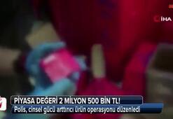 İstanbulda cinsel gücü arttırıcı ürün operasyonu