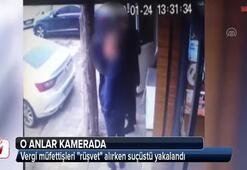 Vergi müfettişleri rüşvet alırken suçüstü yakalandı