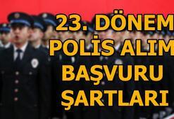 23. dönem POMEM polis alımı başvuru şartları 10 Bin Polis alımı