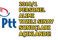 PTT 2018/1 yazılı sınav sonuçları açıklandı