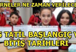 Okullar ne zaman açılacak 15 Tatil o gün bitiyor...
