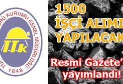 TTKya 1500 işçi alımı ne zaman