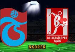Trabzonspor-Balıkesirspor maçı bu akşam saat kaçta hangi kanalda
