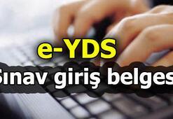 e-YDS sınav giriş belgesi nasıl alınır e-YDS saat kaçta