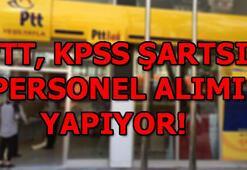 PTT KPSS şartı olmadan personel alımı başvuruları