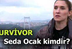 Survivor Seda Ocak kimdir, kaç yaşında, nereli 2019 Survivor Seda