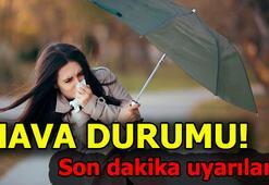 Meteorolojiden kuvvetli sağanak uyarısı İstanbul hava durumu