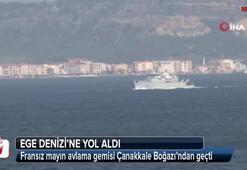 Fransız mayın avlama gemisi Çanakkale Boğazı'ndan geçti