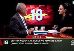 CHPnin neden hak hukuk ve adalete sahip çıkamadığını iddia ediyorsunuz