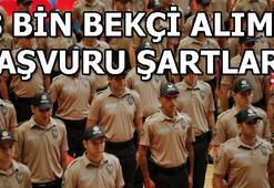 Bekçi alımı başvuruları sürüyor İstanbul, Ankara İzmire kaç bekçi alınacak