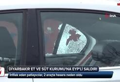 Diyarbakırda Et ve Süt Kurumuna EYPli saldırı