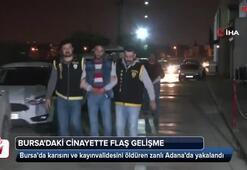 Karısını ve kayınvalidesini öldüren zanlı Adana'da yakalandı