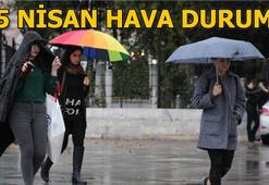 Pazartesi hava durumu nasıl olacak 15 Nisan İstanbul, Ankara, İzmir hava durumu