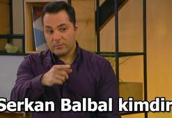 Serkan Balbal kimdir Hangi dizilerde oynadı