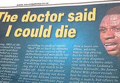 'Doktorlar ölebileceğimi söyledi'