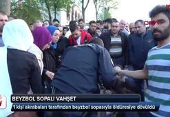 İstanbulda beyzbol sopalı dehşet