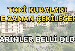 TOKİ kuraları ne zaman çekilecek İstanbul TOKİ kura tarihi...