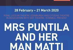 Dot'un 'Mrs Puntila'sı  Edinburgh'da