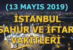 13 Mayıs İstanbul sahur ve iftar vakitleri Pazartesi İstanbulda sahur saat kaçta