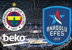 Fenerbahçe Beko Anadolu Efes Final Four maçı ne zaman saat kaçta hangi kanalda