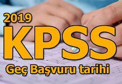 KPSS geç başvuru tarihi belli oldu 2019 KPSS sınav tarihleri