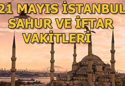 İstanbulda sahur saat kaçta 21 Mayıs İstanbul sahur ve iftar vakitleri