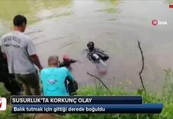 Balık tutmak için gittiği derede boğuldu