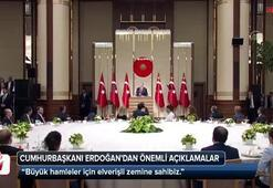 Cumhurbaşkanı Erdoğan elverişli zemine sahibiz dedi ve açıkladı