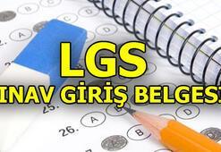 LGS sınav giriş yeri sorgula | Liseye Geçiş Sınavı giriş belgesi