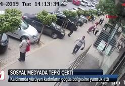 Kaldırımda yürüyen kadınlara yumruklu saldırı