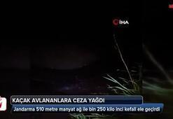 Jandarma 510 metre manyat ağ ile bin 250 kilo inci kefali ele geçirdi