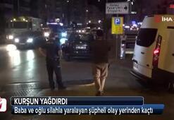 İzmirde baba ve oğul silahla yaralandı