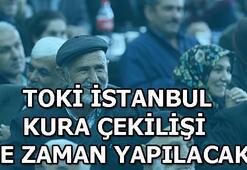TOKİ, İstanbul kura çekiliş tarihi belli oldu mu 2019 TOKİ kura tarihleri