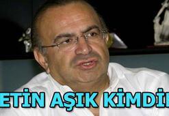 Metin Aşık kimdir, kaç yaşında, nereli Eski Fenerbahçe Başkanı Metin Aşıktan kötü haber