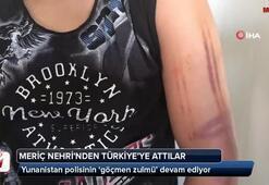 Yunanistan polisinin 'göçmen zulmü' devam ediyor