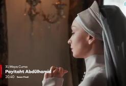 Payitaht Abdülhamid final bölümü fragmanı