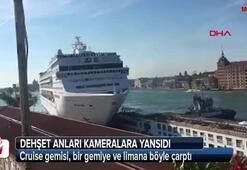 Cruise gemisi, bir gemiye ve limana böyle çarptı