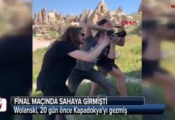 Sahaya giren Wolanski, 20 gün önce Kapadokyayı gezmiş