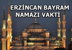 Erzincanda bayram namazı saat kaçta Erzincan bayram namazı vakti